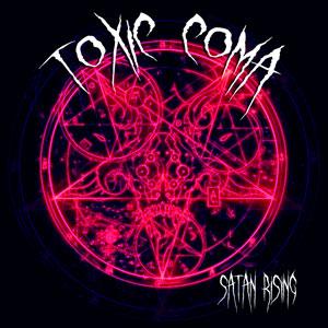 toxic coma - satan rising