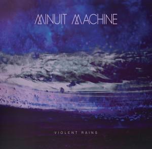 minuit-machine-violent-rains