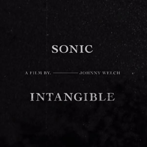 sonic-intangible-johnny-welch