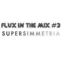 fluxinthemix-supersimmetria