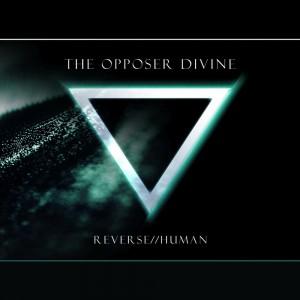 the-opposer-divine-reverse-human