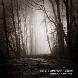 letzte-ausfahrt-leben-without-control