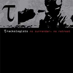 trackologists-no-retreat-no-surrender