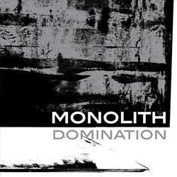monolith-domination