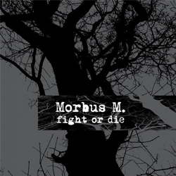 morbus-m-fight-or-die