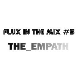 the_empath-flux-in-the-mix-series