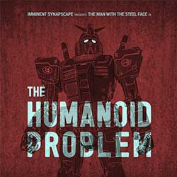 imminent-synapscape-the-humanoid-problem
