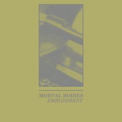 Mortal Bodies