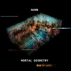 Numb - Mortal Geometry