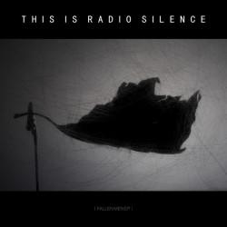 Thisisradiosilence