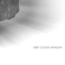 grey clouds monolith